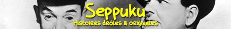 Seppuku - Histoires drôles et Originales
